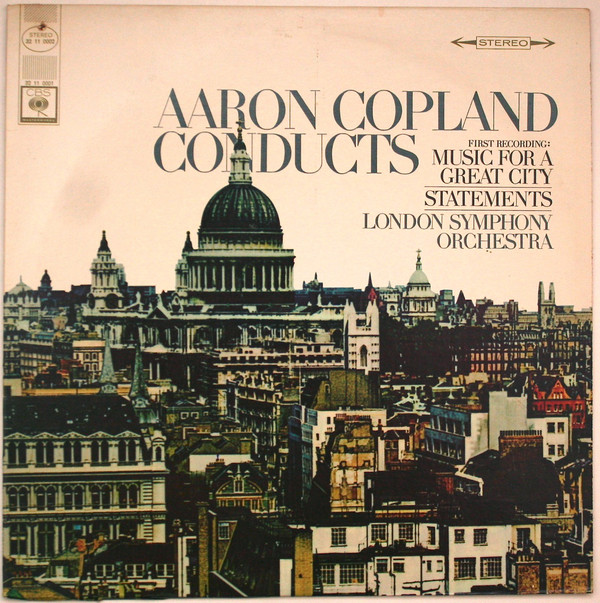 Aaron Copland Conducts Music For A Great City Statements Vinyl