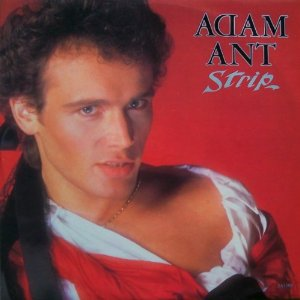Adam Ant Strip / Yours Yours Yours 12'':SINGLE