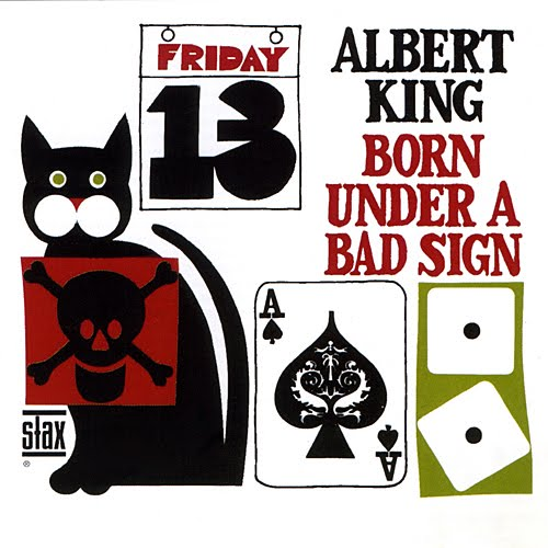 Albert King 'Born Under A Bad Sign'