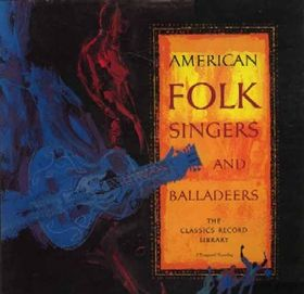 Various - American Folk Singers And Balladeers - Discogs