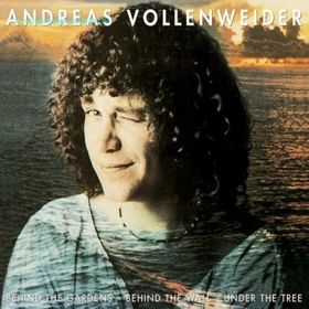 Andreas Vollenweider - Behind The Gardens - Behind The Wall - Under The Tree ...