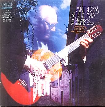 My Favorite Spanish Encores - Andres Segovia