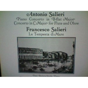 Piano Concerto in B-flat Major Concerto in C Major for Flute and Oboe / La Tempesta di Mare