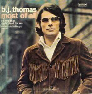 B.J. THOMAS - Most Of All [Vinyl] - LP
