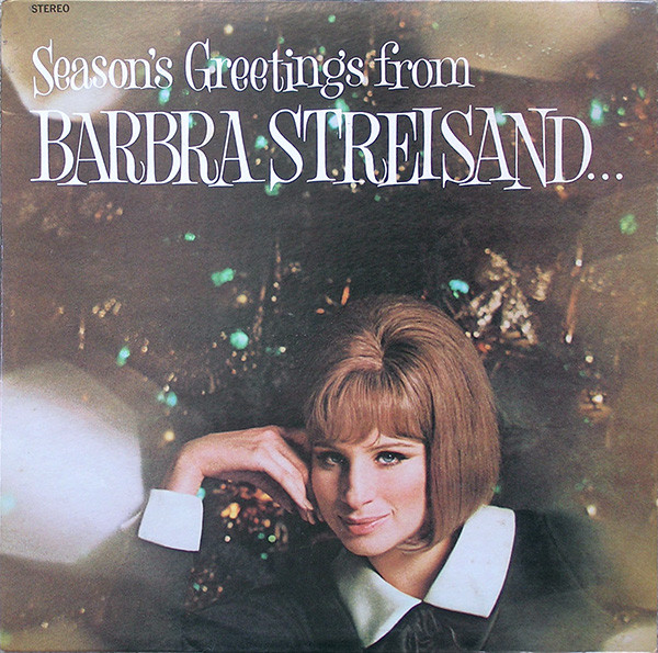 Season's Greetings From Barbra Streisand... And Friends