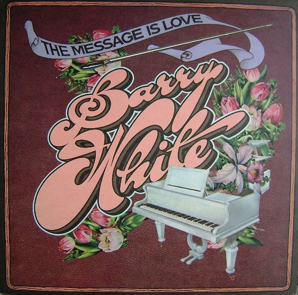 Barry White The+Message+Is+Love LP