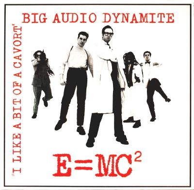 Big Audio Dynamite E+=+Mc2+/+A+Party 12''
