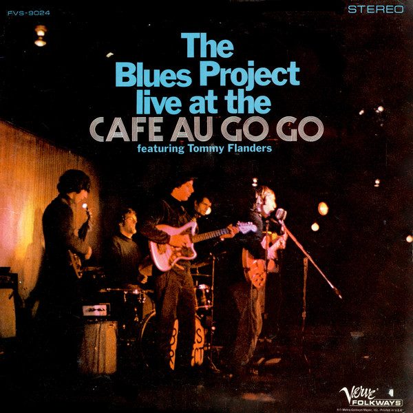 THE BLUES PROJECT - Live At The Cafe Au Go Go - 33T