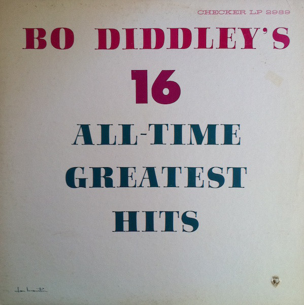 Bo Diddley's 16 All-Time Greatest Hits