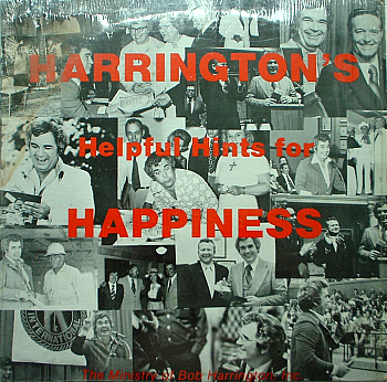 Harrington's Helpful Hints For Happiness