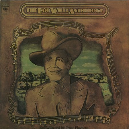 The Bob Wills Anthology