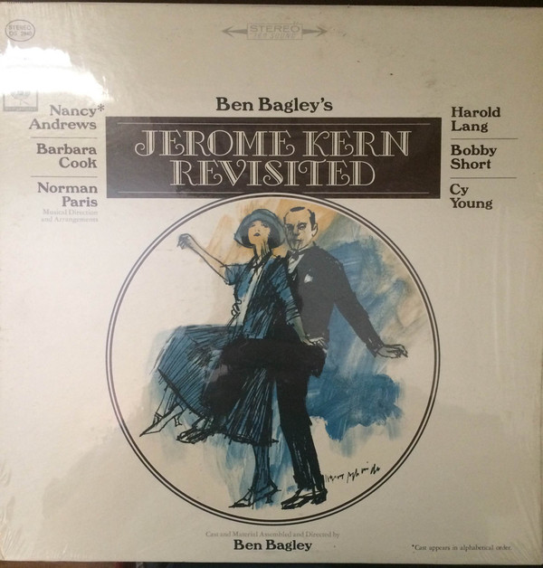 Ben Bagley's Jerome Kern Revisited