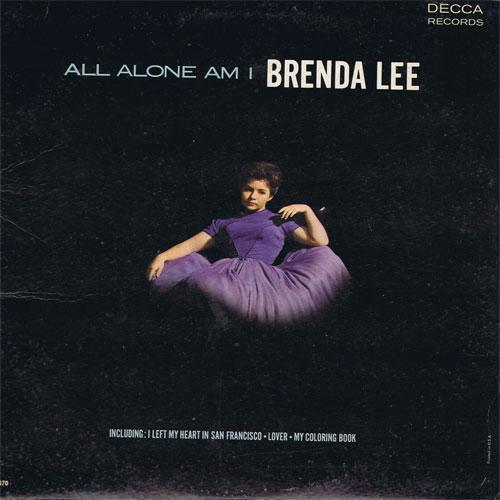 Brenda Lee - All Alone Am I Lyrics | MetroLyrics