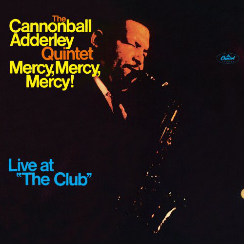 Mercy Mercy Mercy Live At & 39 & 39 The Club& 39 & 39 Record