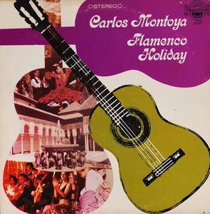 Carlos Montoya - Flamenco Holiday
