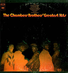 The Chambers Brothers' Greatest Hits