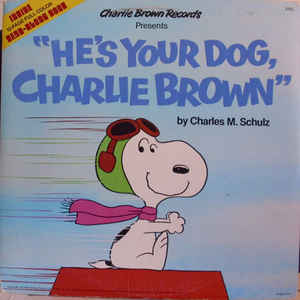 he 39 s your dog charlie brown vinyl