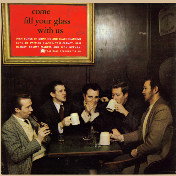 Come Fill Your Glass With Us (Irish Songs Of Drinking And Blackguarding)