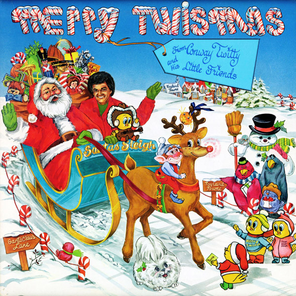 Merry Twismis From Conway Twitty And His Little Friends