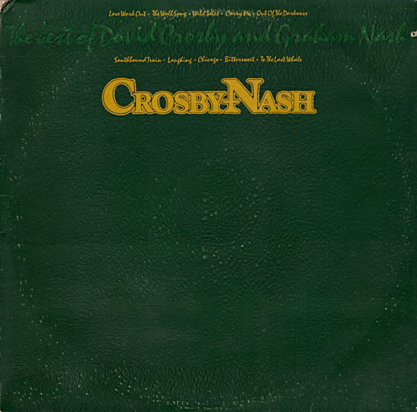 The Best Of David Crosby And Graham Nash