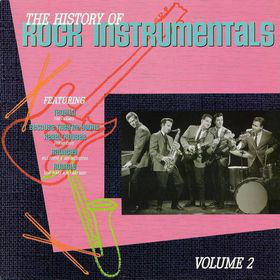 The History Of Rock Instrumentals, Volume 2