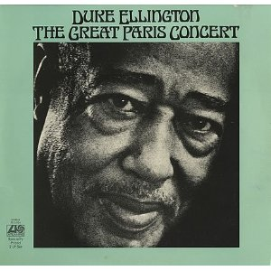 Duke Ellington & His Orchestra - The Great Paris Concert