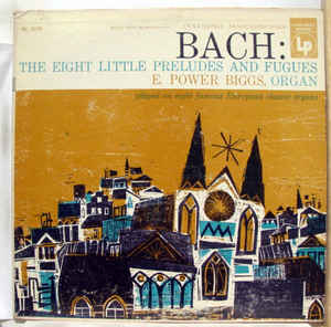 Bach: The Eight Little Preludes And Fugues