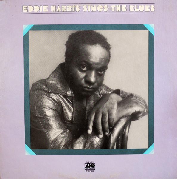 Sings The Blues Vinyl Eddie Harris