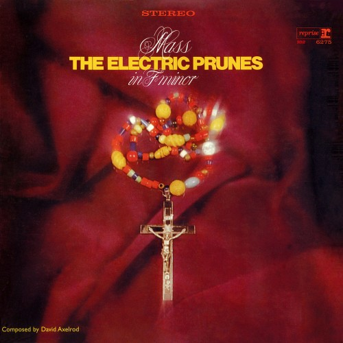 The Electric Prunes 'Mass In F Minor'