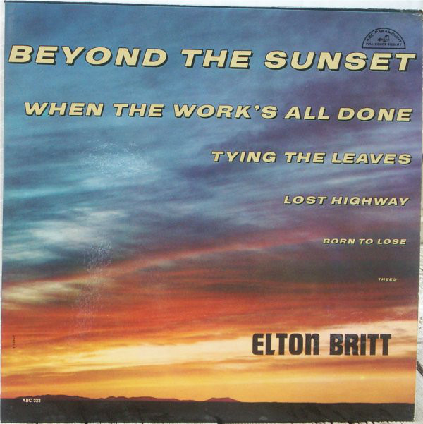 Beyond The Sunset - Elton Britt