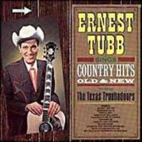 Ernest Tubb Sings Country Hits Old and New