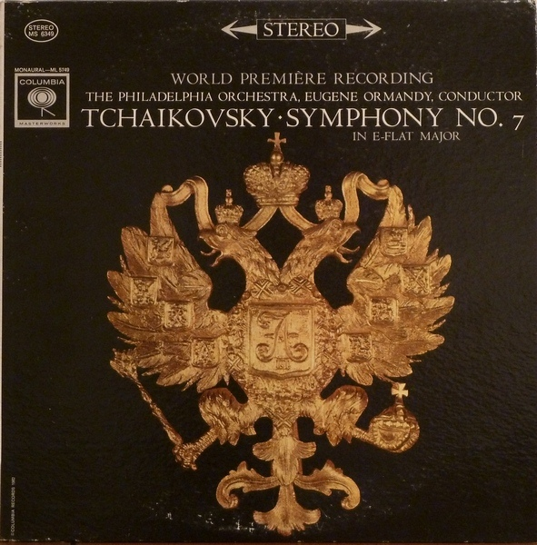 Eugene Ormandy & The Philadelphia Orchestra - Tchaikovsky Symphony No. 7 In E-flat Major