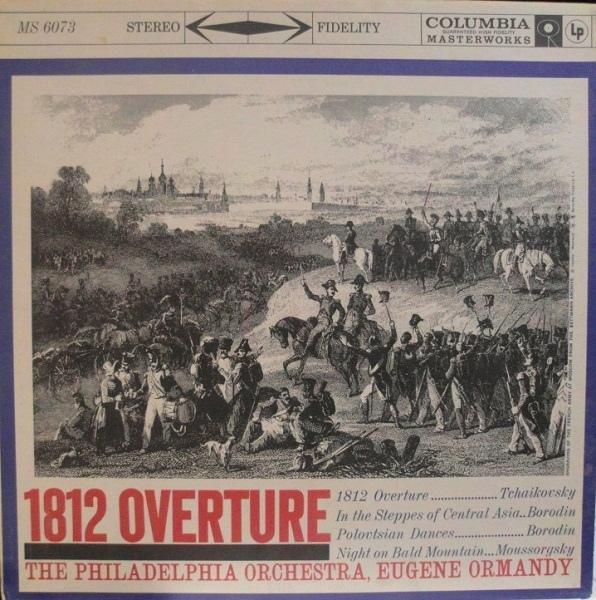 Eugene Ormandy & The Philadelphia Orchestra &a - Tchaikovsky: 1812 Overture