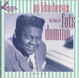 My Blue Heaven: The Best Of Fats Domino - Volume 1