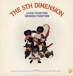 5th Dimension - Living Together Growing Together