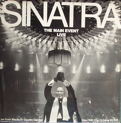 Sinatra-The Main Event Live