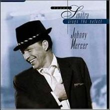 The Select Johnny Mercer