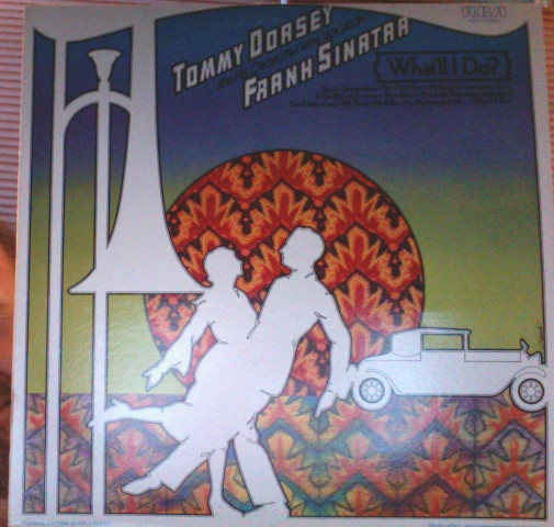 What& 39 ll I Do Vinyl Tommy Dorsey and His Orchestra with Vocals By Frank Sinatra