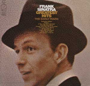 Frank Sinatra - Frank Sinatra Greatest Hits (the Early Years)