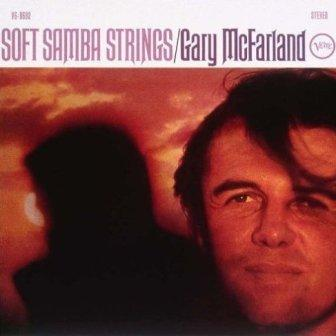 Gary Mcfarland Soft+Samba+Strings LP