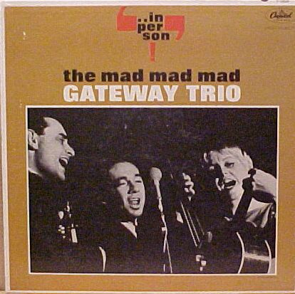 The Mad Mad Mad Gateway Trio