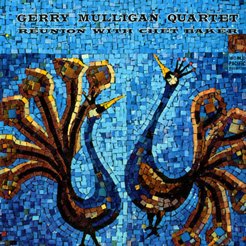 Gerry Mulligan Quartet - Reunion With Chet Baker Album