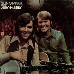 Glen Campbell Presents Larry McNeely