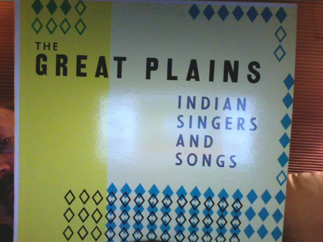 The Great Plains Indian Singers And Songs