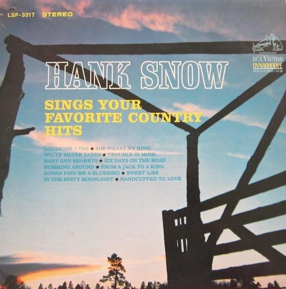 Hank Snow Sings Your Favorite Country Hits