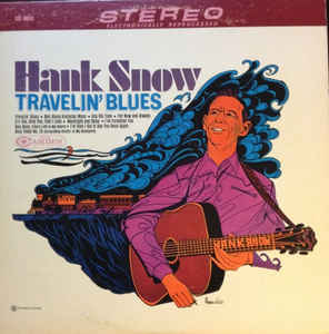 Hank Snow - Travellin' Blues [vinyl] Hank Snow