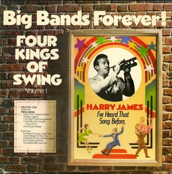 Big Bands Forever Four Kings Of Swing