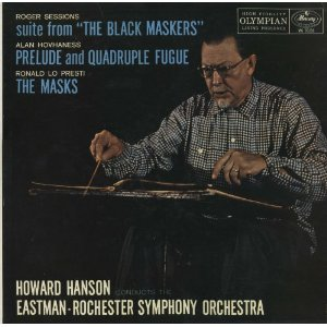 Roger Sessions - The Black Maskers; Alan Hovhaness - Prelude and Quadruple Fugue; Ronald Lo Presti - The Masks