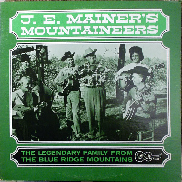 J E Mainer S Mountaineers Vinyl Record Albums