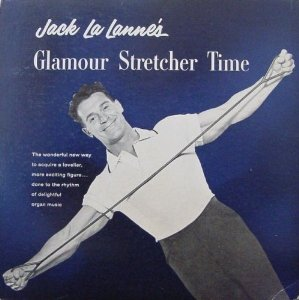 Jack LaLanne's Glamour Stretcher Time